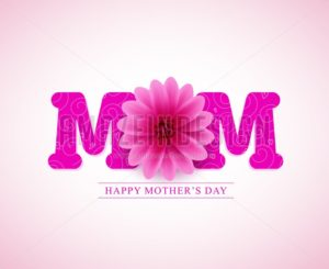 Happy Mothers Day Vector Greetings Card Design with 3D Mom Text - Amazeindesign